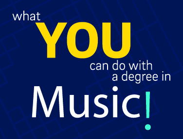 What you can do with degree in Music